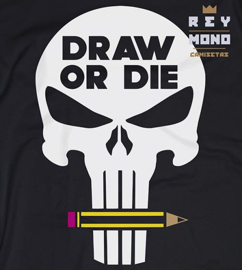 DRAW OR DIE MAGLIETTA