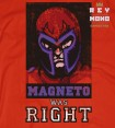 MAGNETO WAS RIGHT MAGLIETTA